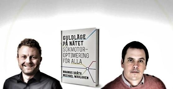 """Michael Wahlgren & Magnus Bråth har skrivit boken """"Guldläge på Nätet"""""""